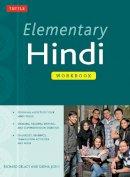 Delacy, Richard, Joshi, Sudha - Elementary Hindi Workbook - 9780804845038 - V9780804845038