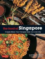 Wibisono, Djoko, Wong, David - The Food of Singapore: Simple Street Food Recipes from the Lion City - 9780804845106 - V9780804845106