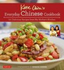 Chin, Katie - Katie Chin's Everyday Chinese Cookbook: 101 Delicious Recipes from My Mother's Kitchen - 9780804845229 - V9780804845229