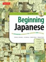 Kluemper, Michael L., Berkson, Lisa, Patton, Nathan, Patton, Nobuko - Beginning Japanese Textbook: Revised Edition: An Integrated Approach to Language and Culture (CD-Rom included) - 9780804845281 - V9780804845281