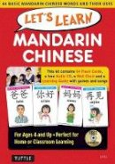- Let's Learn Mandarin Chinese Kit: 64 Basic Mandarin Chinese Words and Their Uses-For Children Ages 4 and Up - 9780804845403 - V9780804845403