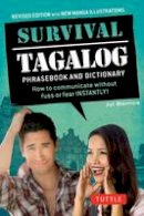 Barrios, Joi - Survival Tagalog Phrasebook & Dictionary: How to Communicate Without Fuss or Fear Instantly! (Survival Series) - 9780804845595 - V9780804845595