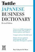 De Mente, Boye Lafayette - Tuttle Japanese Business Dictionary Revised Edition - 9780804845816 - V9780804845816