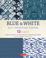 Tuttle Publishing - Blue & White Gift Wrapping Papers: 12 Sheets of High-Quality 18 x 24 inch Wrapping Paper - 9780804846349 - V9780804846349