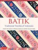 Smend, Rudolf; Harper, Donald - Batik, Traditional Textiles of Indonesia - 9780804846431 - V9780804846431