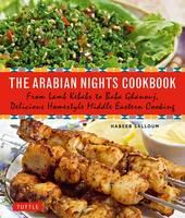 Salloum, Habeeb - The Arabian Nights Cookbook - 9780804846455 - V9780804846455
