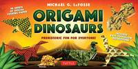 LaFosse, Michael G. - Origami Dinosaurs Kit: Prehistoric Fun for Everyone! [Origami Kit with 2 Books, 98 Papers, 20 Projects] - 9780804847056 - V9780804847056