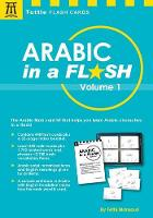 Mansouri Dr., Fethi - Arabic in a Flash Kit Volume 1: A Set of 448 Flash Cards with 32-page Instruction Booklet (Tuttle Flash Cards) - 9780804847216 - V9780804847216