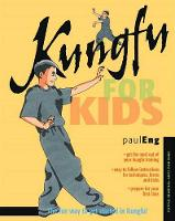 Eng, Paul - Kungfu for Kids (Martial Arts for Kids) - 9780804847407 - V9780804847407