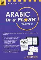 Mansouri Dr., Fethi, Alreemawi, Yousef - Arabic in a Flash Kit Volume 2 (Tuttle Flash Cards) - 9780804847643 - V9780804847643