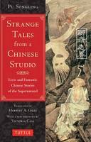 Songling, Pu - Strange Tales from a Chinese Studio: Eerie and Fantastic Chinese Stories of the Supernatural - 9780804849081 - V9780804849081