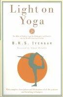 B.K.S. Iyengar, Yehudi Menuhin (Foreword) - Light on Yoga - 9780805210316 - V9780805210316