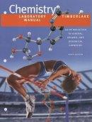 Timberlake, Karen C. - Lab Manual for Chemistry - 9780805330250 - V9780805330250