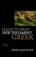 Black, David Alan - Learn to Read New Testament Greek - 9780805444933 - V9780805444933
