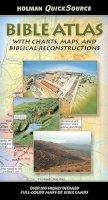 Holman Bible Editorial Staff - Holman QuickSource Bible Atlas - 9780805495645 - V9780805495645