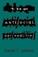 Lykken, David Thoreson - The Antisocial Personalities - 9780805819748 - V9780805819748