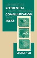 Yule, George - Referential Communication Tasks - 9780805820034 - V9780805820034
