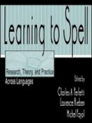. Ed(s): Perfetti, Charles A.; Rieben, Laurence; Fayol, Michel - Learning to Spell - 9780805821611 - V9780805821611