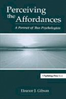 Gibson, Eleanor J. - Perceiving the Affordances: A Portrait of Two Psychologists - 9780805839494 - V9780805839494