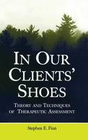 Finn, Stephen E. - In Our Clients' Shoes - 9780805857641 - V9780805857641
