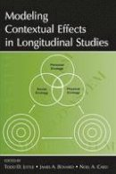 - Modeling Contextual Effects in Longitudinal Studies - 9780805862072 - V9780805862072