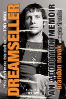 Novak, Brandon, Frantz, Joe - Dreamseller: An Addiction Memoir - 9780806538280 - V9780806538280