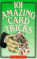 Longe, Bob - 101 Amazing Card Tricks - 9780806903422 - V9780806903422