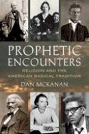 McKanan, Dan - Prophetic Encounters - 9780807013175 - V9780807013175