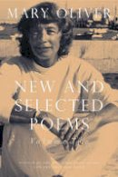 Oliver, Mary - New and Selected Poems - 9780807068861 - V9780807068861