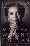 Edelman, Marian Wright - Lanterns: A Memoir of Mentors - 9780807072141 - KDK0013019