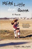 Galloway, Terry - Mean Little Deaf Queer: A Memoir - 9780807073315 - V9780807073315