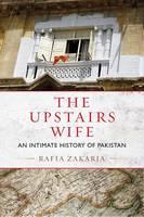 Zakaria, Rafia - The Upstairs Wife - 9780807080467 - V9780807080467