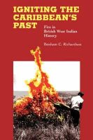 Bonham C. Richardson - Igniting the Caribbean's Past: Fire in British West Indian History - 9780807855232 - KEX0227591