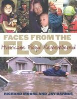 Moore, Richard - Faces from the Flood: Hurricane Floyd Remembered - 9780807855331 - KEX0215795