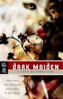 Lehr, Norma - Dark Maiden - 9780809557806 - KSG0023657