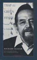 Glazar, Richard - Trap with a Green Fence: Survival in Treblinka - 9780810111691 - V9780810111691