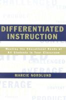 Nordlund, Marcie - Differentiated Instruction: Meeting the Needs of All Students In Your Classroom - 9780810847026 - V9780810847026