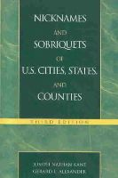 Kane, Joseph Nathan; Alexander, Gerald - Nicknames and Sobriquets of U.S. Cities, States, and Counties - 9780810847040 - V9780810847040