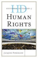 Fomerand, Jacques - Historical Dictionary of Human Rights - 9780810858459 - V9780810858459