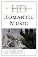 Cooper, John Michael - Historical Dictionary of Romantic Music - 9780810872301 - V9780810872301