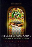 Fraser, Alan - The Craft of Piano Playing - 9780810877139 - V9780810877139