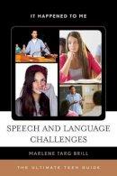 Brill, Marlene Targ - SPEECH AMP LANGUAGE CHALLENGES TCB - 9780810887916 - V9780810887916