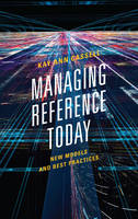 Cassell, Kay Ann - Managing Reference Today: New Models and Best Practices - 9780810892217 - V9780810892217