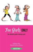 Sylvaine Jaoui - For Girls Only - 9780810984325 - KTG0007802