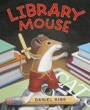 Kirk, Daniel - Library Mouse - 9780810993464 - V9780810993464