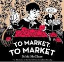 McClure, Nikki - To Market, to Market - 9780810998759 - KTG0016219
