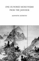 Rexroth, Kenneth - 100 More Poems from the Chinese - 9780811201797 - V9780811201797