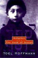 Hoffmann, Yoel, Kriss, David, Levenston, Edward A. - Katschen and the Book of Joseph - 9780811214056 - V9780811214056