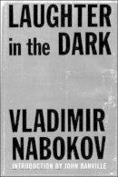 Nabokov, Vladimir - Laughter in the Dark - 9780811216746 - V9780811216746