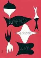 Rimbaud, Arthur - A Season in Hell & The Drunken Boat (Second Edition) (New Directions Paperbook) - 9780811219488 - V9780811219488